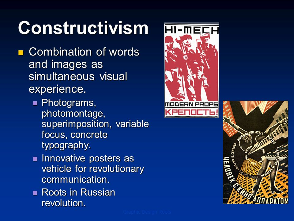 Constructivism Combination of words and images as simultaneous visual experience.