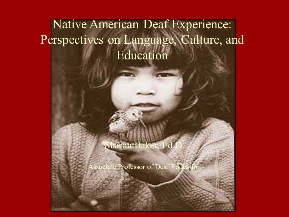 Sharon Baker, Ed.D. Associate Professor of Deaf Education