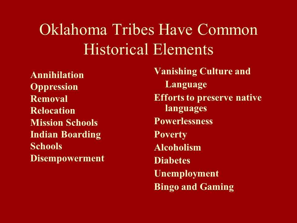 Oklahoma Tribes Have Common Historical Elements