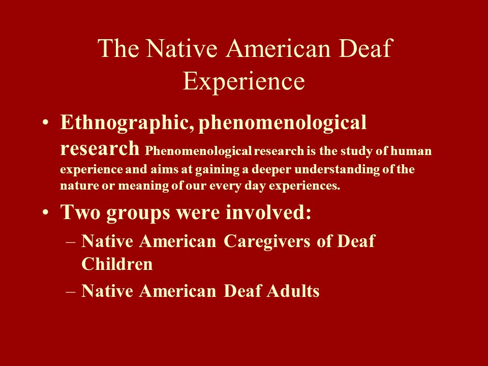 The Native American Deaf Experience