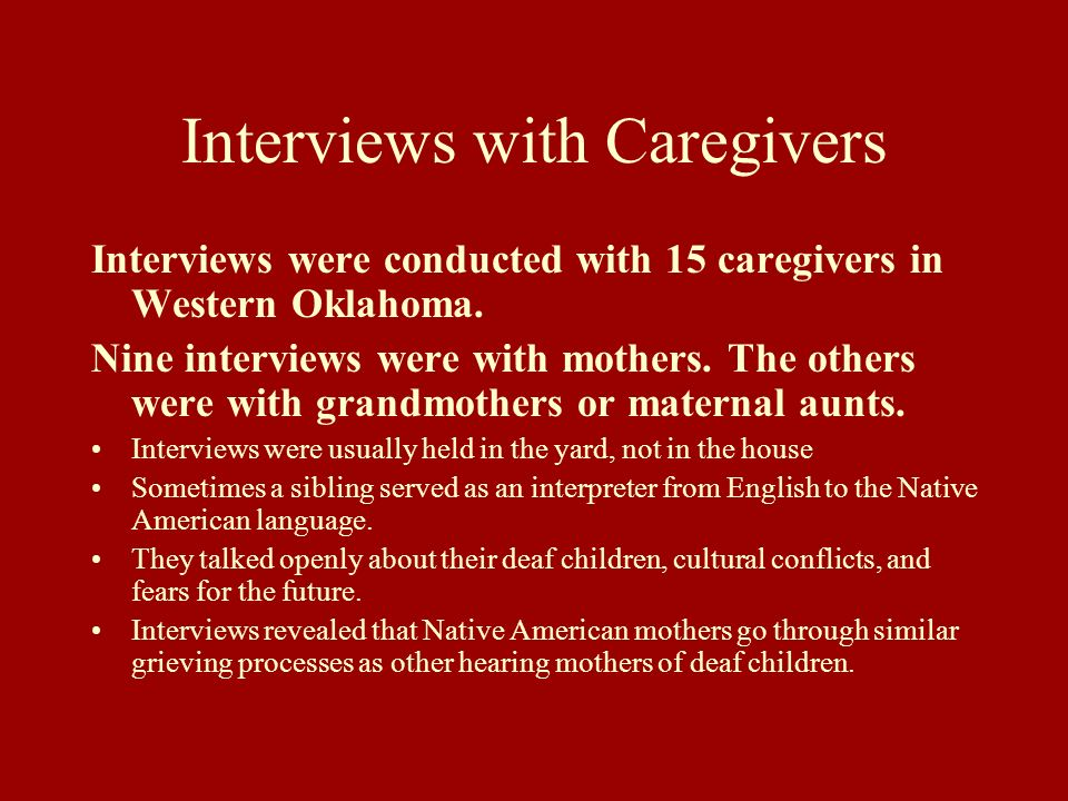 Interviews with Caregivers