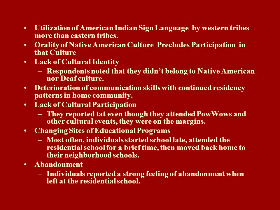Utilization of American Indian Sign Language by western tribes more than eastern tribes.