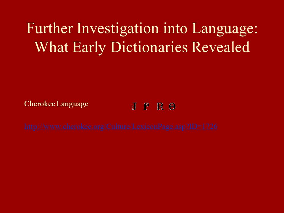 Further Investigation into Language: What Early Dictionaries Revealed