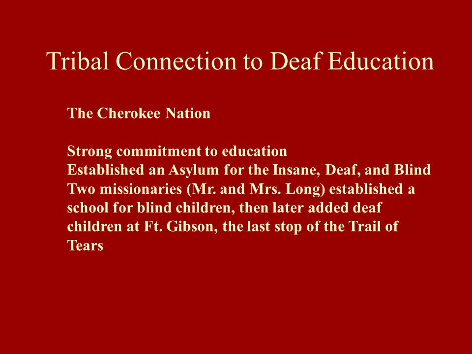 Tribal Connection to Deaf Education