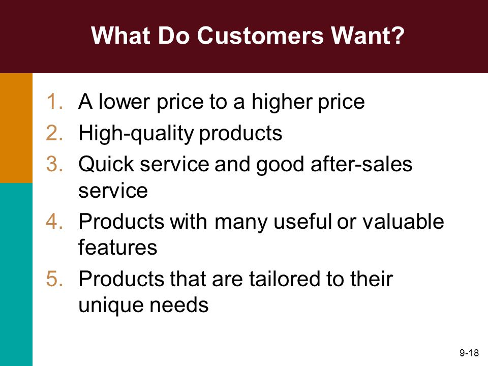 What Do Customers Want A lower price to a higher price