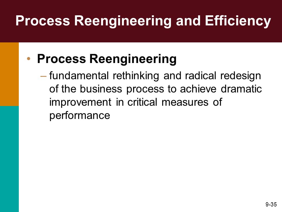 Process Reengineering and Efficiency