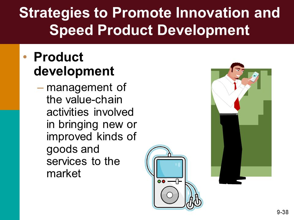 Strategies to Promote Innovation and Speed Product Development
