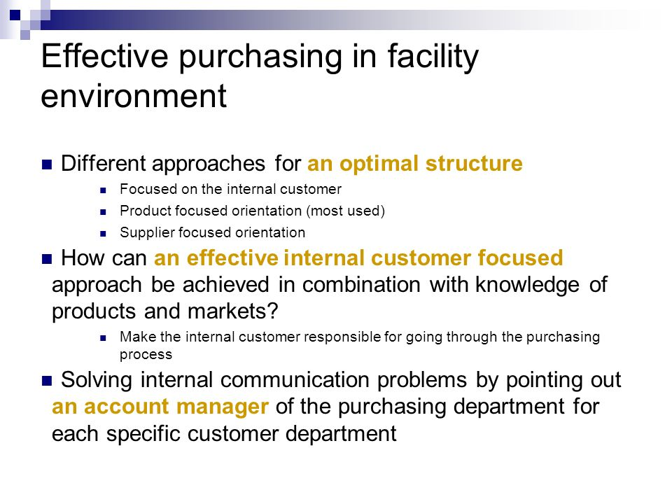 Effective purchasing in facility environment