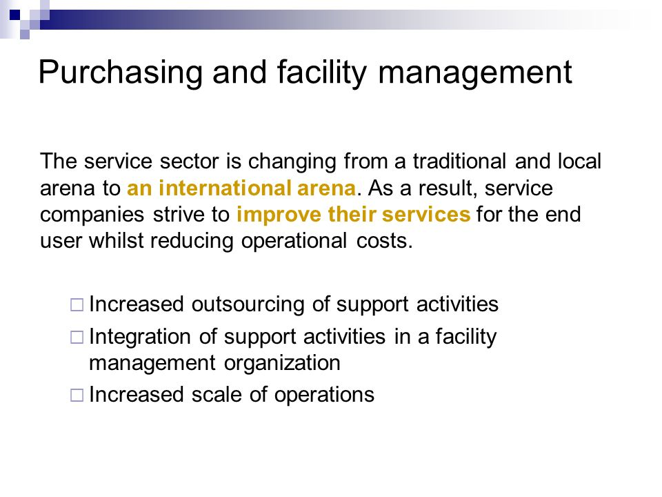 Purchasing and facility management