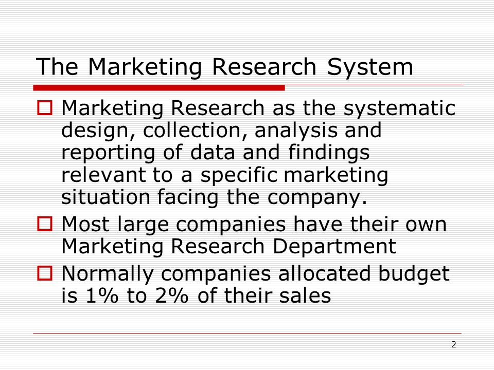 The Marketing Research System