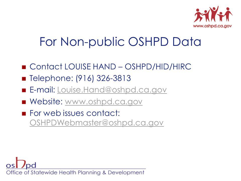 For Non-public OSHPD Data