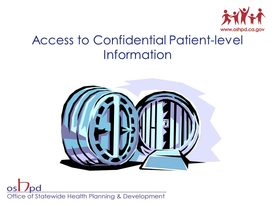 Access to Confidential Patient-level Information