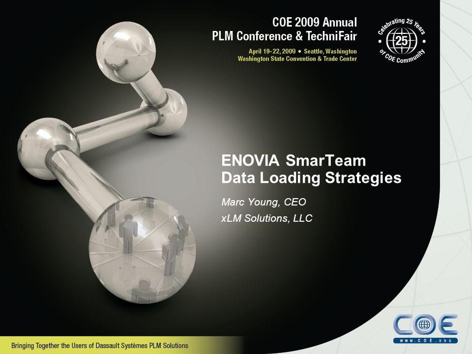 ENOVIA SmarTeam Data Loading Strategies