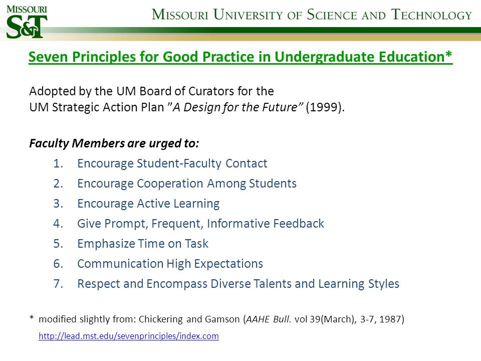 Seven Principles for Good Practice in Undergraduate Education*
