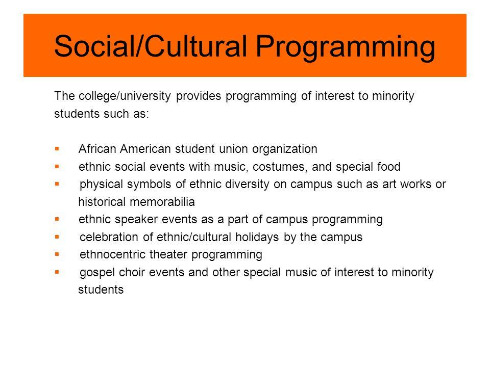 Social/Cultural Programming