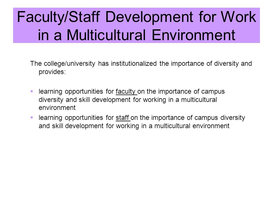 Faculty/Staff Development for Work in a Multicultural Environment