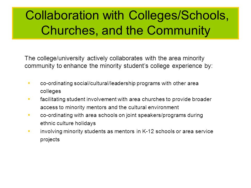 Collaboration with Colleges/Schools, Churches, and the Community