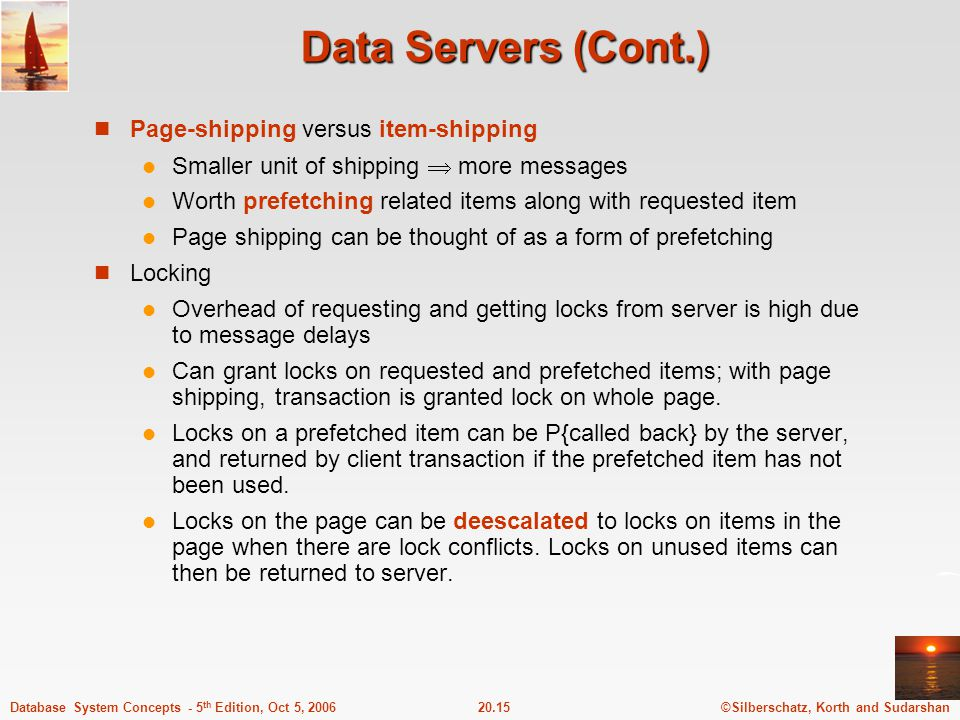 Data Servers (Cont.) Page-shipping versus item-shipping