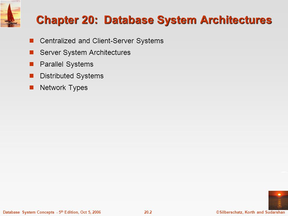 Chapter 20: Database System Architectures