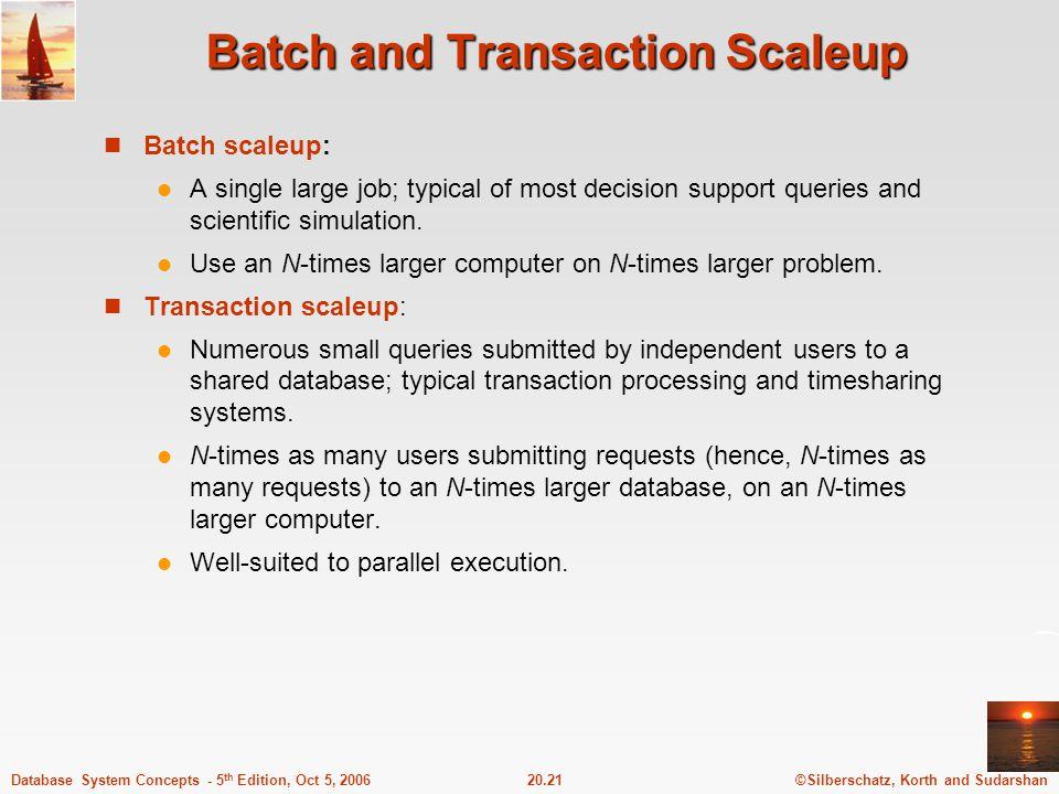 Batch and Transaction Scaleup