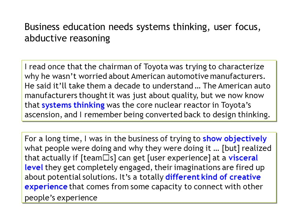 Business education needs systems thinking, user focus, abductive reasoning