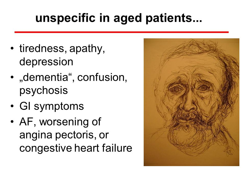 unspecific in aged patients...