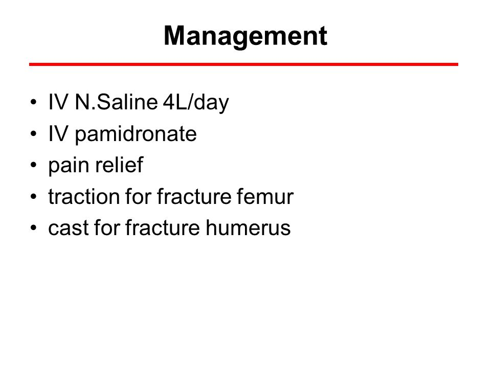 Management IV N.Saline 4L/day IV pamidronate pain relief