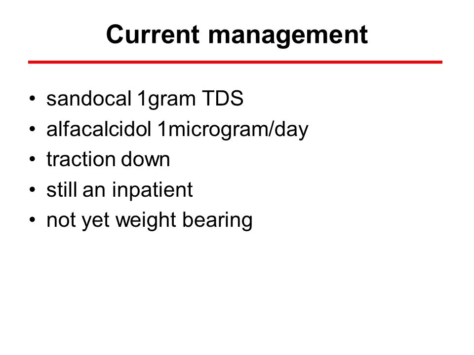 Current management sandocal 1gram TDS alfacalcidol 1microgram/day