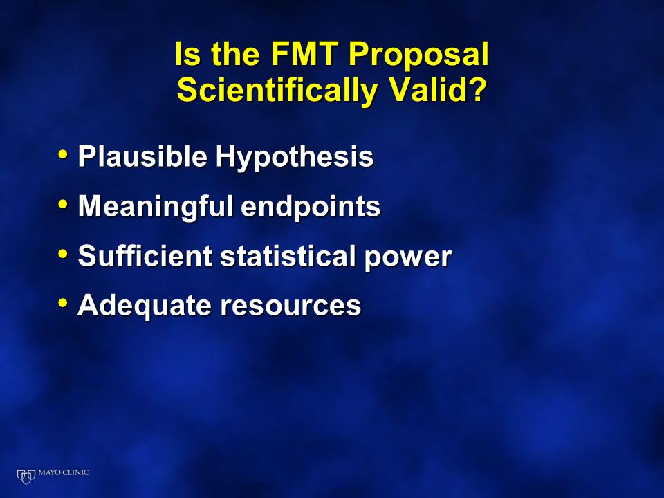 Is the FMT Proposal Scientifically Valid
