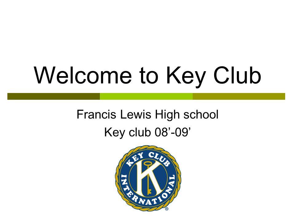 Francis Lewis High school Key club 08'-09'