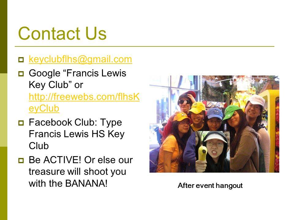 Contact Us keyclubflhs@gmail.com
