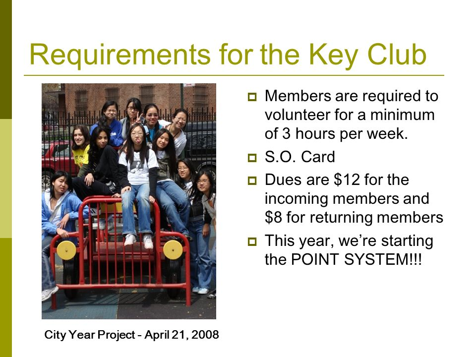 Requirements for the Key Club
