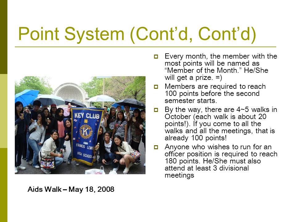 Point System (Cont'd, Cont'd)