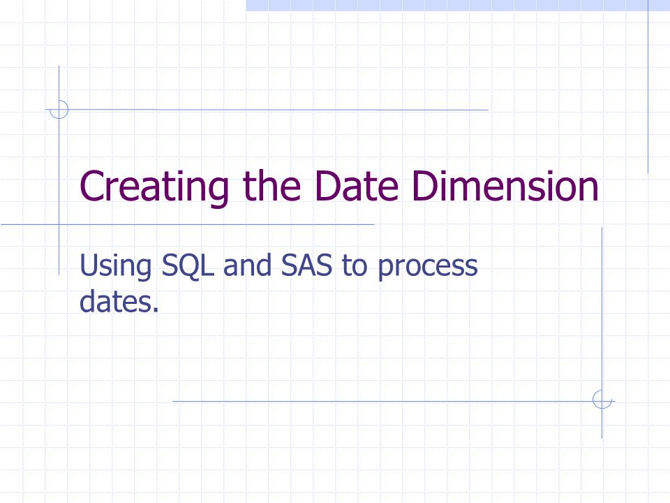 Creating the Date Dimension