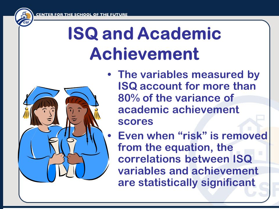 ISQ and Academic Achievement