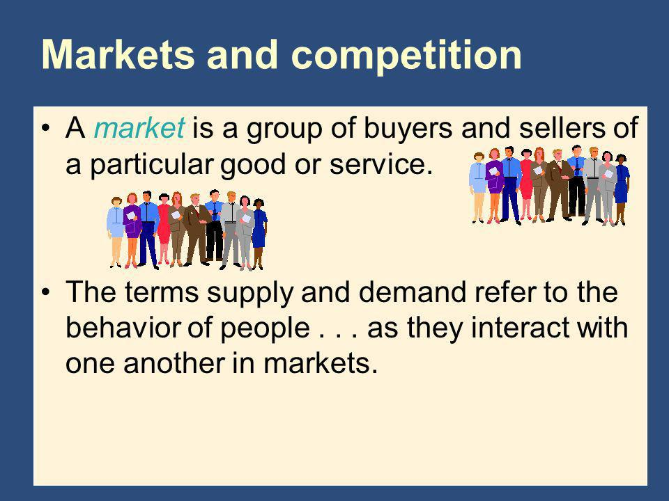 Markets and competition