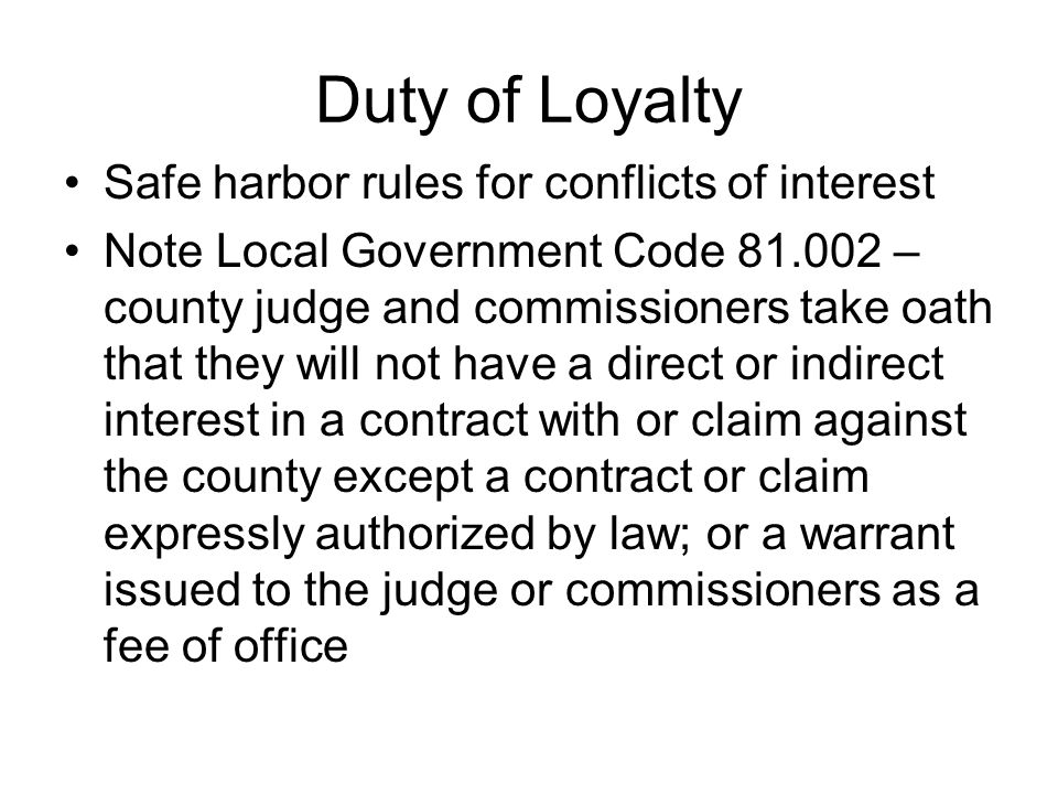 Duty of Loyalty Safe harbor rules for conflicts of interest