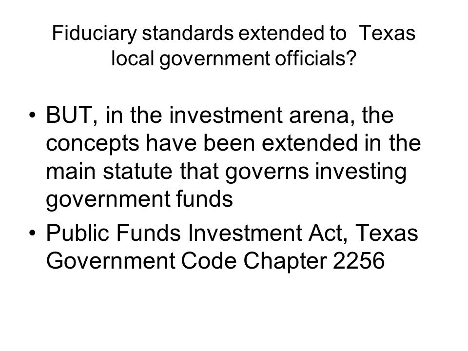 Fiduciary standards extended to Texas local government officials