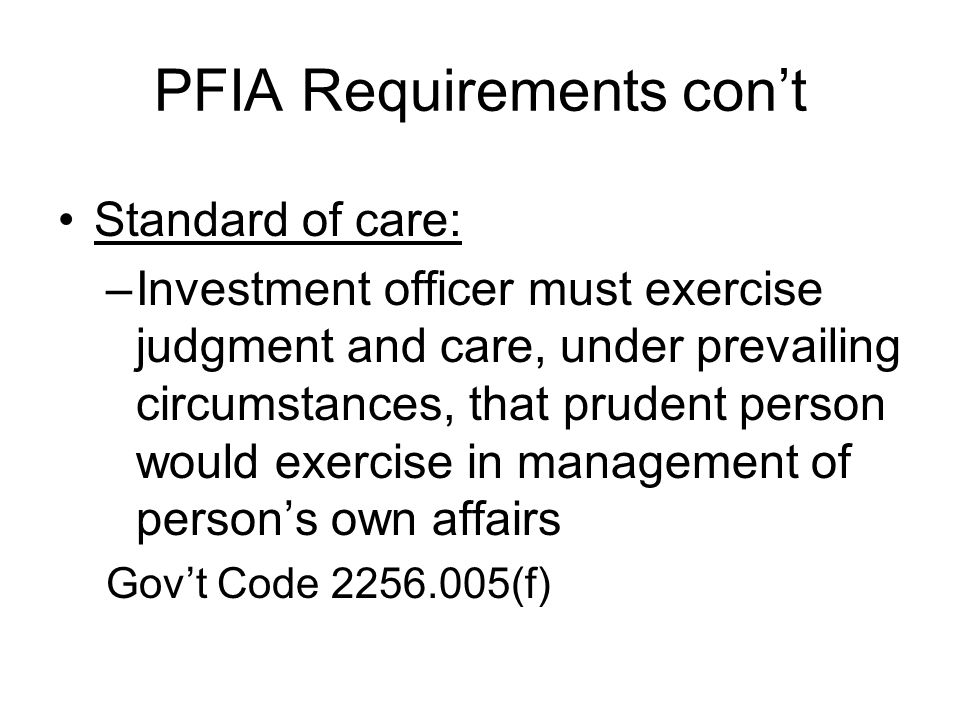 PFIA Requirements con't