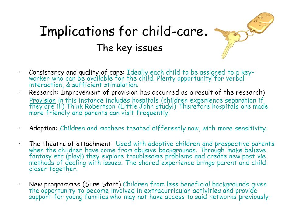 Implications for child-care.