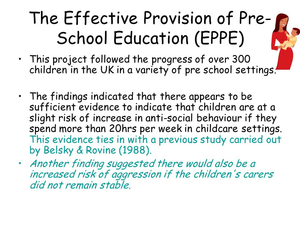 The Effective Provision of Pre-School Education (EPPE)