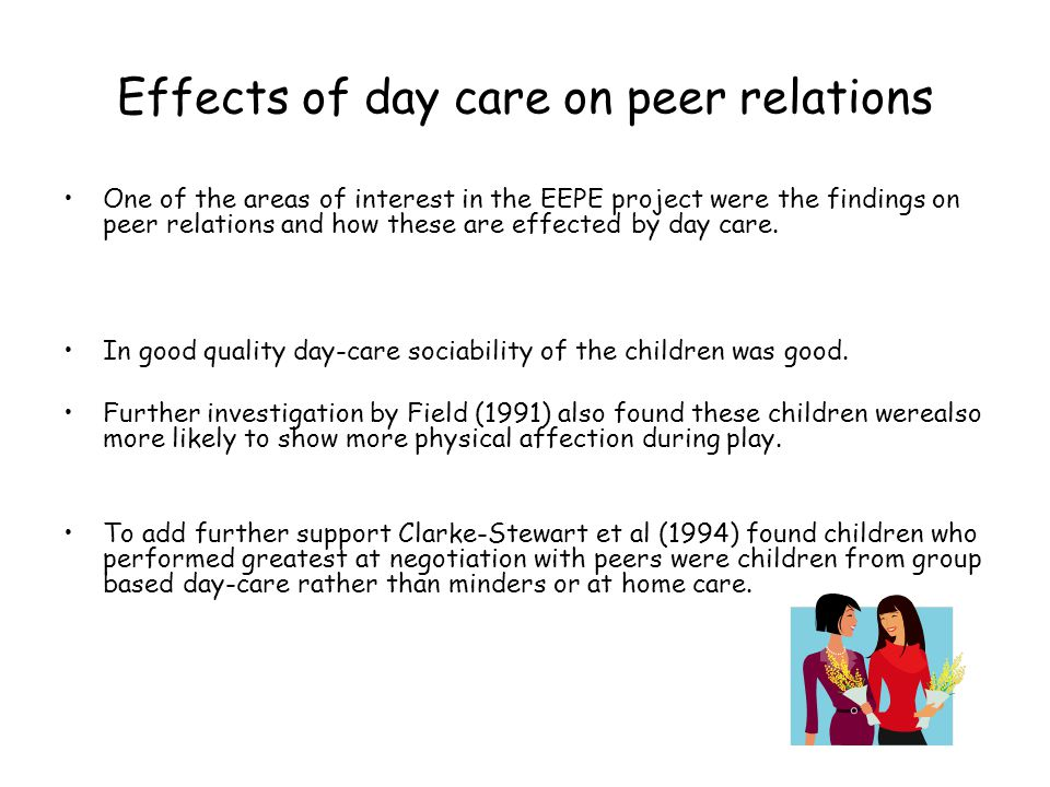 Effects of day care on peer relations