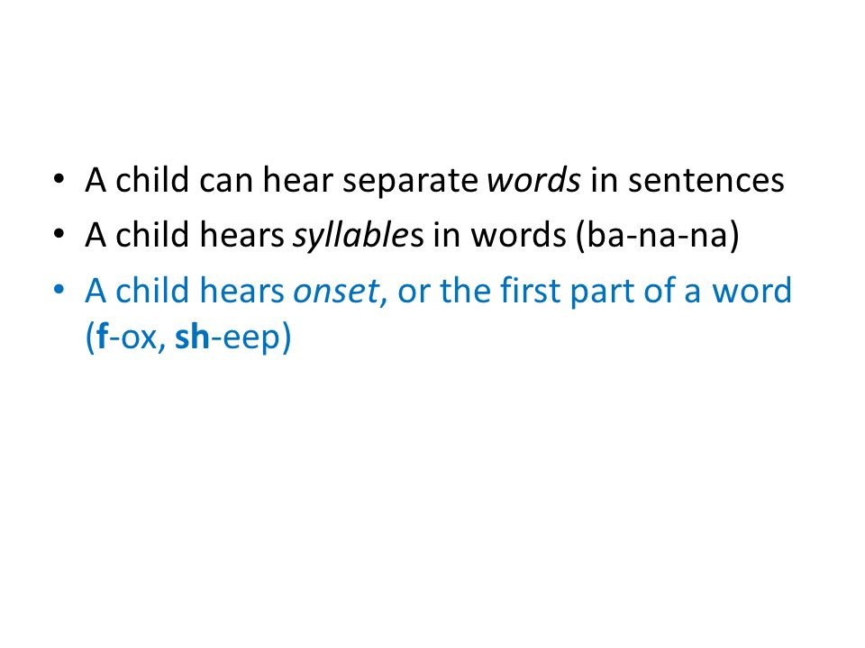 A child can hear separate words in sentences