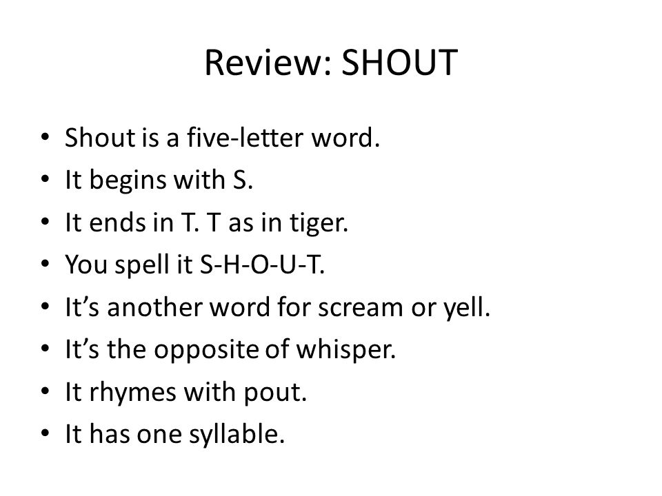 Review: SHOUT Shout is a five-letter word. It begins with S.