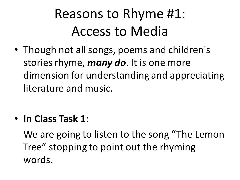 Reasons to Rhyme #1: Access to Media