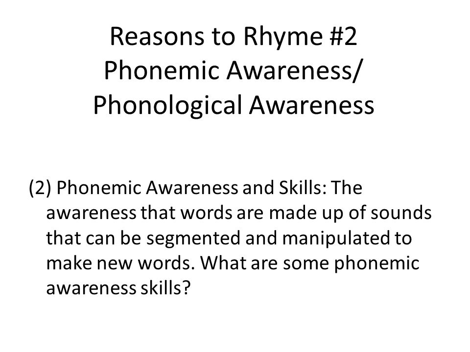 Reasons to Rhyme #2 Phonemic Awareness/ Phonological Awareness