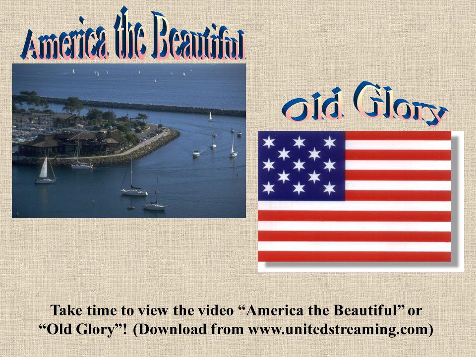 America the Beautiful Old Glory