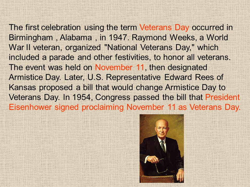 The first celebration using the term Veterans Day occurred in Birmingham , Alabama , in 1947.
