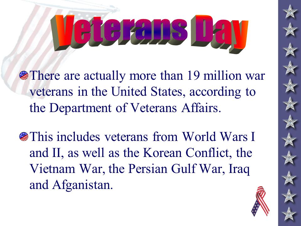 Veterans Day Armistice – noun - a state of peace agreed to between opponents so they can discuss peace terms.