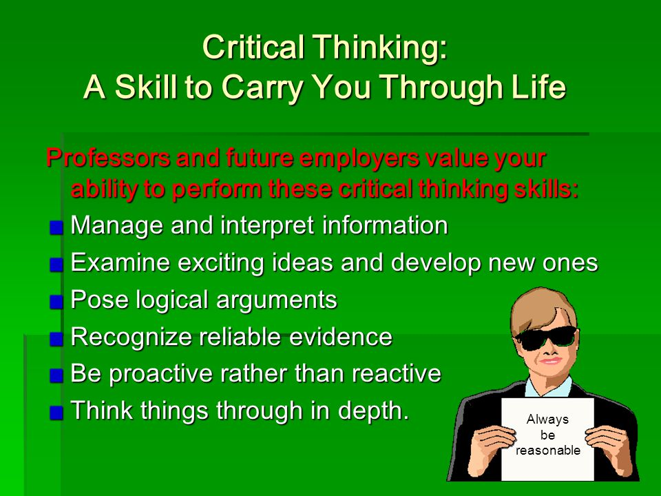 Critical Thinking: A Skill to Carry You Through Life